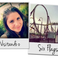 Diversão no Six Flags!