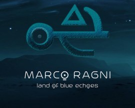 Marco Ragni, Land Of Blue Echoes