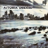 Giorgia Hannoush Trio, Astoria Dreams
