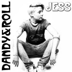 Jess, Eugenia Martino, Dandy&Roll EP