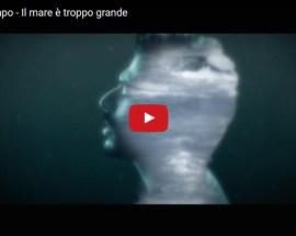 Il Grande Capo, Il mare è troppo grande - Video