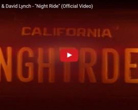 Chrysta Bell e David Lynch, Night Ride - Video