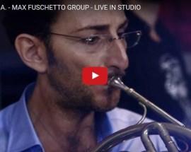 Max Fuschetto Group, Return to A - Video