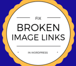 fix broken image links in wordpress