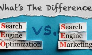 SEO vs SEM: Which will Work Best for Your Blog or Website?