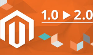 Top 7 Benefits of Migrating From Magento 1 to Magento 2