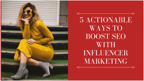 Boost SEO With Influencer Marketing