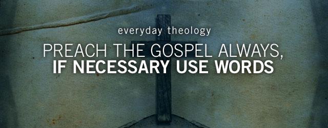 ET-preach-gospel-always
