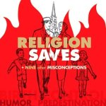 Religion Saves: Why a Week?