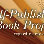 On Self-Publishing and Book Proposals
