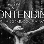 Jude: Contending For Our Common Salvation