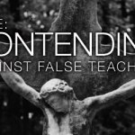 Jude: Contending Against False Teachers