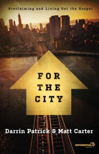 for-the-city-darrin-patrick-matt-carter