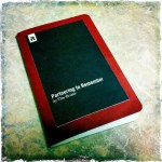 My Memory Moleskine: Think On These Things