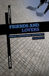 Friends and Lovers by Joel Beeke