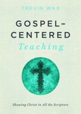 Gospel-Centered-Teaching