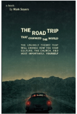 The Road Trip that Changed the World by Mark Sayers
