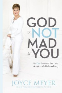 god-not-mad-joyce-meyer