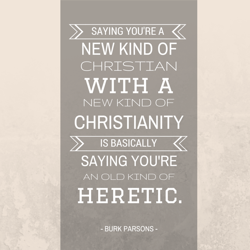 parsons-old kind of heretic