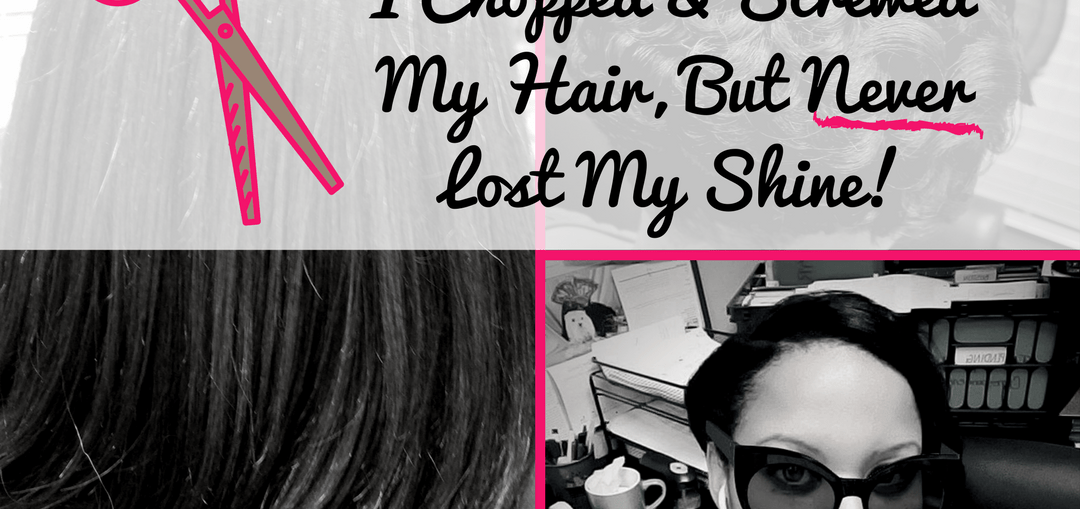 SNIP, SNIP_ I Chopped & Screwed My Hair, But Never Lost My Shine!