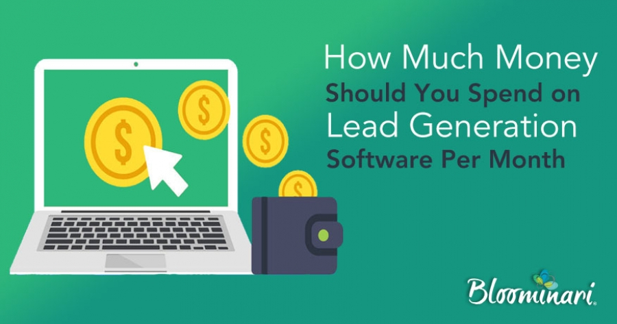 How to Determine How Much Money to Spend on Lead Generation Software