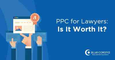 PPC for Lawyers: Why Pay-Per-Click Advertising Is a Smart Bet for Attorneys | Law Firm PPC
