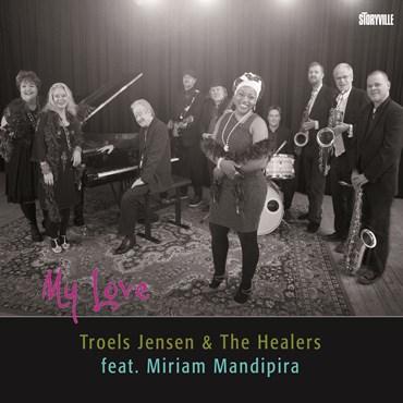 Anmeldelse: Troels Jensen & the Healers feat. Miriam Mandipira: My love (Storyville 101 4309)