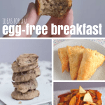 Egg-Free Breakfast Ideas