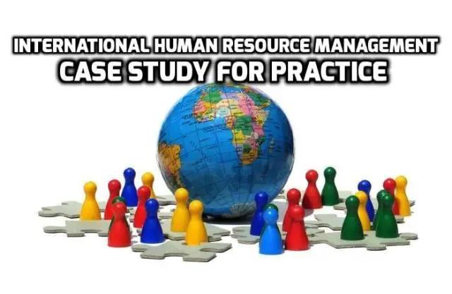 short case studies on international hrm