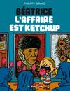 laffaire_est_ketchup_couv