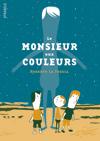 le_monsieur_aux_couleurs_couv