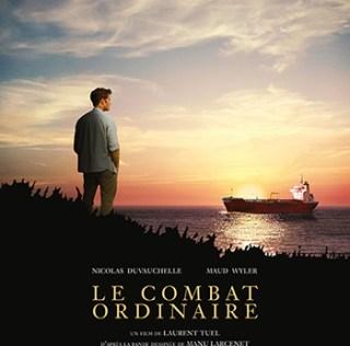 «Le Combat ordinaire» au ciné : honnête, mais sans éclat