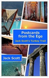 Postcards from the Ege Jack Scott Review Turkey