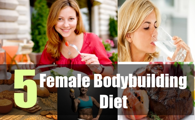 5 Female Bodybuilding Diet
