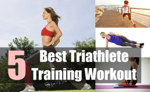 5 Best Triathlete Training Workout
