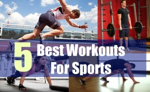 5 Best Workouts For Sports