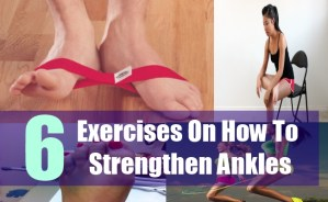 6 Exercises On How To Strengthen Ankles
