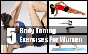 Body Toning Exercises For Women