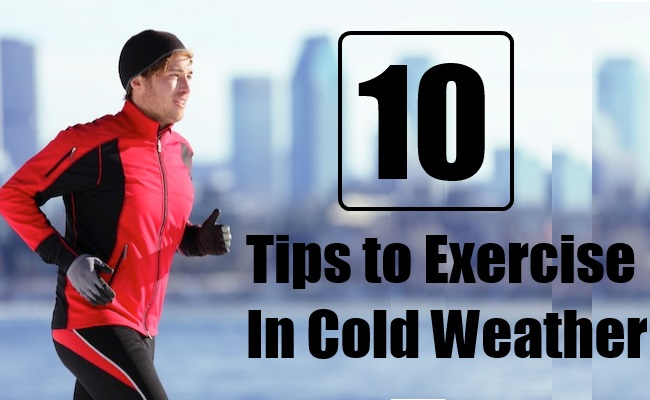 10 Simple Tips to Exercise In Cold Weather
