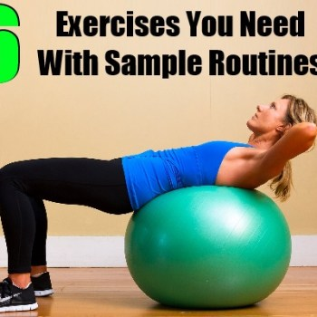 Exercises You Need With Sample Routines