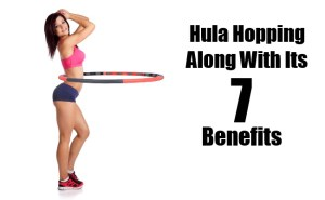 Hula Hopping Along With Its 7 benefits
