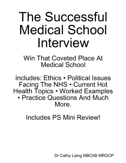 Successful Medical School Interview Win That Coveted Place At