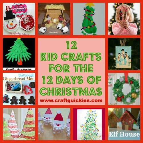 12 Kid Crafts for the 12 Days of Christmas