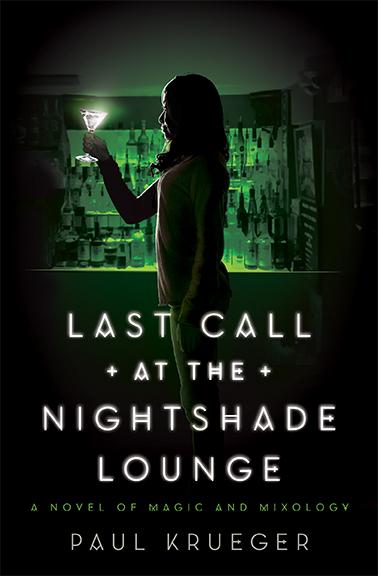Last Call at the Nightshade Lounge – Paul Krueger