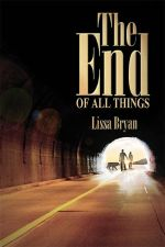 The End of All Things Series by Lissa Bryan