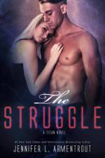 The Struggle (Titan #3) by Jennifer L Armentrout