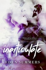 Inarticulate by Eden Summers