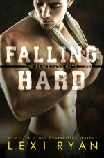 Falling Hard by Lexi Ryan