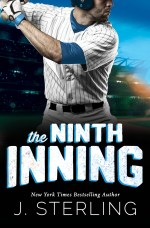 The Ninth Inning by J. Sterling