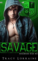 Savage by Tracy Lorraine